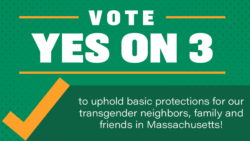 #Yeson3 Freedom for All Massachusetts